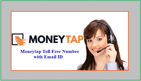 Moneytap Toll Free Number